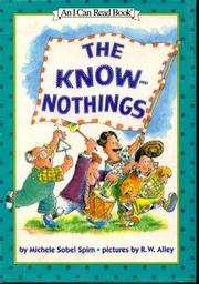 THE KNOW-NOTHINGS by Michele Sobel Spirn