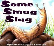 Cover art for SOME SMUG SLUG