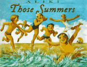 THOSE SUMMERS by Aliki