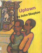 UPTOWN by John Steptoe