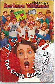 H-E-L-L-L-P! THE CRAZY GANG IS BACK! by Barbara Williams