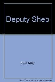 DEPUTY SHEP by Mary Stolz