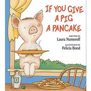 Cover art for IF YOU GIVE A PIG A PANCAKE