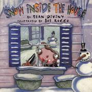 SNOW INSIDE THE HOUSE by Sean Diviny