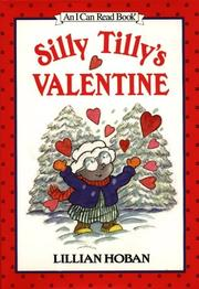 SILLY TILLY'S VALENTINE by Lillian Hoban