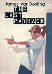 THE LAST PAYBACK by James VanOosting