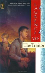 THE TRAITOR by Laurence Yep
