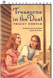 TREASURES IN THE DUST by Tracey Porter