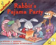 RABBIT'S PAJAMA PARTY by Stuart J. Murphy