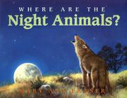 Cover art for WHERE ARE THE NIGHT ANIMALS?