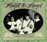 ANGEL TO ANGEL by Walter Dean Myers