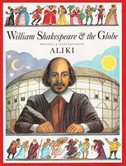 Book Cover for WILLIAM SHAKESPEARE AND THE GLOBE
