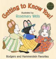 GETTING TO KNOW YOU! by Richard Rodgers