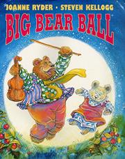 BIG BEAR BALL by Joanne Ryder