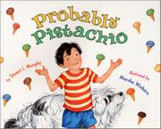 PROBABLY PISTACHIO by Stuart J. Murphy
