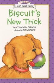 BISCUIT'S NEW TRICK by Alyssa Satin Capucilli