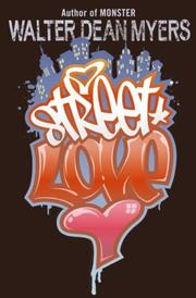 STREET LOVE by Walter Dean Myers