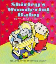SHIRLEY'S WONDERFUL BABY by Valiska Gregory