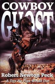 COWBOY GHOST by Robert Newton Peck