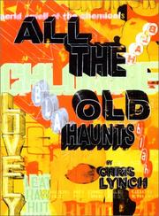 ALL THE OLD HAUNTS by Chris Lynch