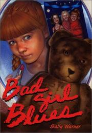 BAD GIRL BLUES by Sally Warner