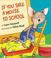 Cover art for IF YOU TAKE A MOUSE TO SCHOOL