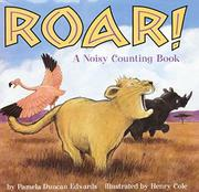 ROAR! by Pamela Duncan Edwards