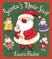 SANTA'S NEW SUIT by Laura Rader