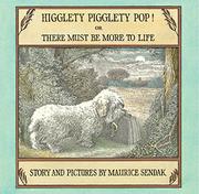 HIGGLETY PIGGLETY POP! by Maurice Sendak