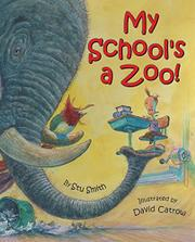 MY SCHOOL'S A ZOO! by Stu Smith