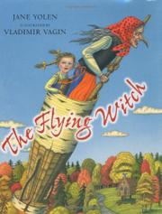 THE FLYING WITCH by Jane Yolen