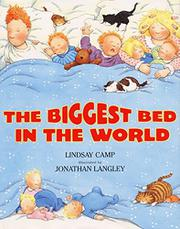 THE BIGGEST BED IN THE WORLD by Lindsay Camp