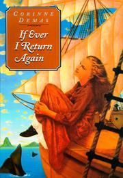 IF EVER I RETURN AGAIN by Corinne Demas