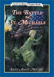 THE BATTLE FOR ST. MICHAELS by Emily Arnold McCully
