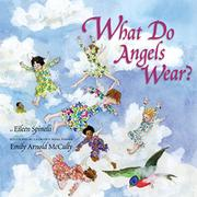 WHAT DO ANGELS WEAR? by Eileen Spinelli
