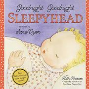 Book Cover for GOODNIGHT GOODNIGHT SLEEPYHEAD