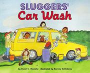 SLUGGERS' CAR WASH by Stuart J. Murphy