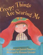 CREEPY THINGS ARE SCARING ME! by Jerome Pumphrey
