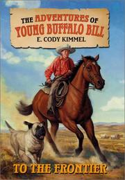 TO THE FRONTIER by E. Cody Kimmel