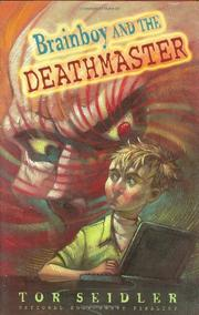 BRAINBOY AND THE DEATHMASTER by Tor Seidler