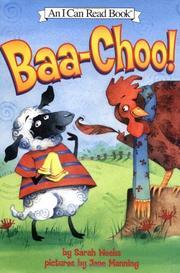 BAA-CHOO! by Sarah Weeks