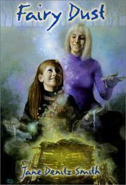 FAIRY DUST by Jane Denitz Smith