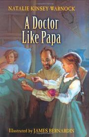 A DOCTOR LIKE PAPA by Natalie Kinsey-Warnock