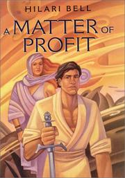 A MATTER OF PROFIT by Hilari Bell