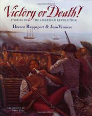 VICTORY OR DEATH! by Doreen Rappaport