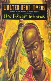 THE DREAM BEARER by Walter Dean Myers