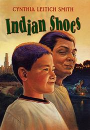 INDIAN SHOES by Cynthia Leitich Smith