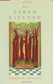 THE EARTH KITCHEN by Sharon Bryant