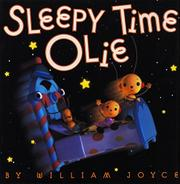 SLEEPY TIME OLIE by William Joyce