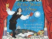 ALL THE WORLD'S A STAGE by Rebecca Piatt Davidson